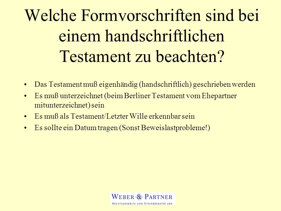 Welche Formvorschriften sind bei einem handschriftlichen Testament zu beachten