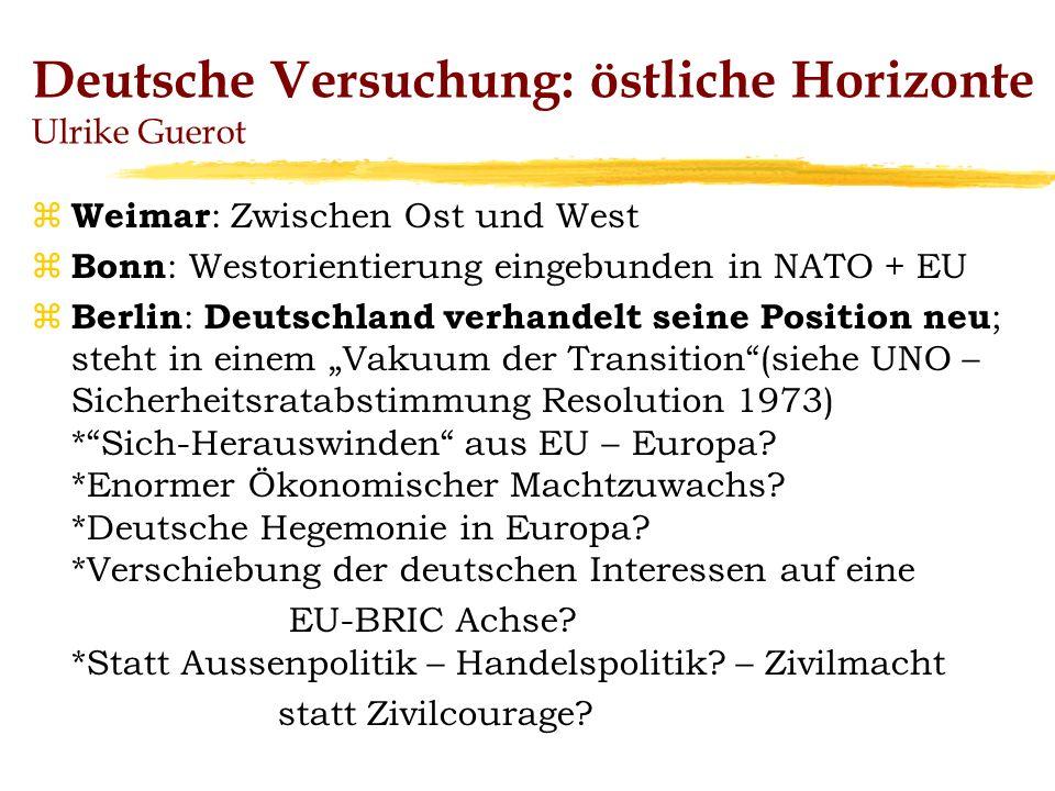 Deutsche Versuchung: östliche Horizonte Ulrike Guerot