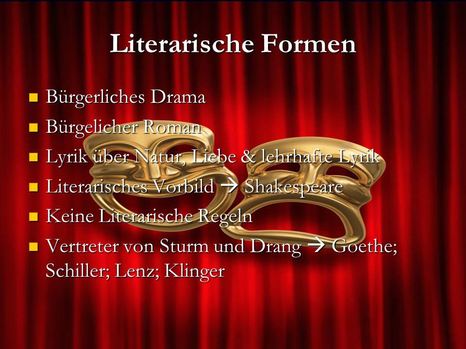 Literarische Formen Bürgerliches Drama Bürgelicher Roman
