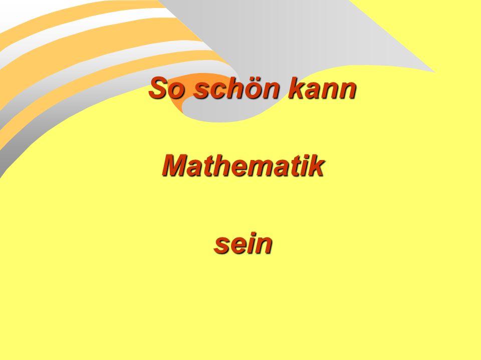 So schön kann Mathematik sein