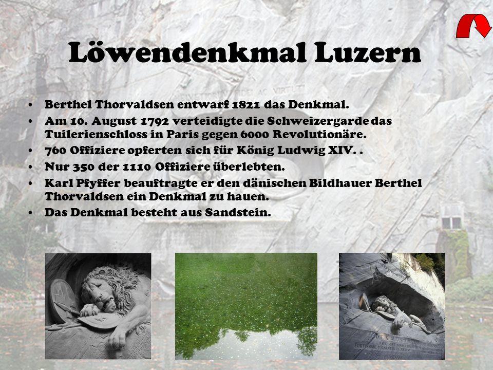 Löwendenkmal Luzern Berthel Thorvaldsen entwarf 1821 das Denkmal.