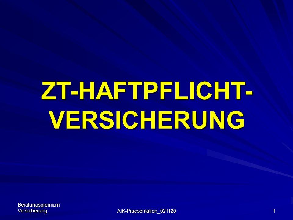 ZT-HAFTPFLICHT- VERSICHERUNG