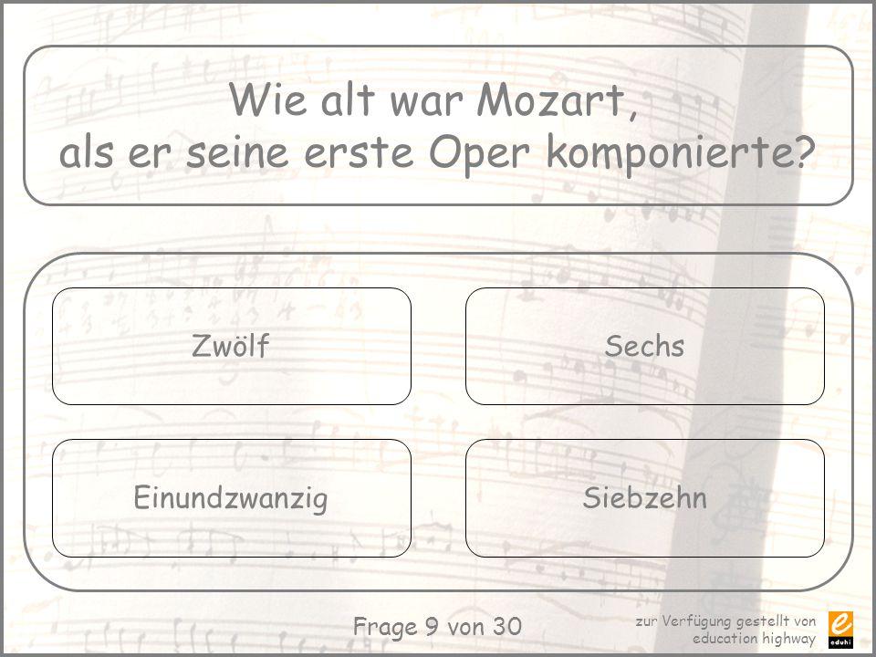 als er seine erste Oper komponierte