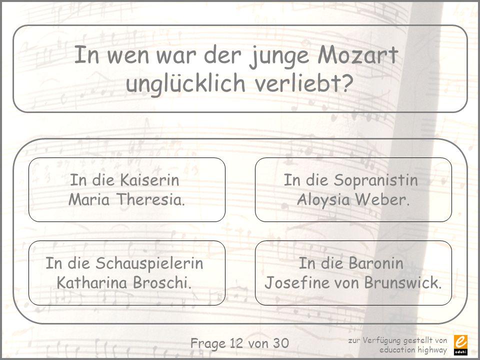 In wen war der junge Mozart unglücklich verliebt