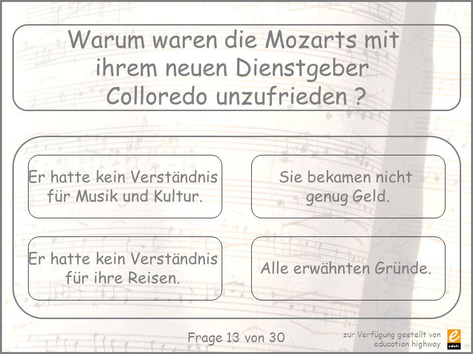 Warum waren die Mozarts mit ihrem neuen Dienstgeber