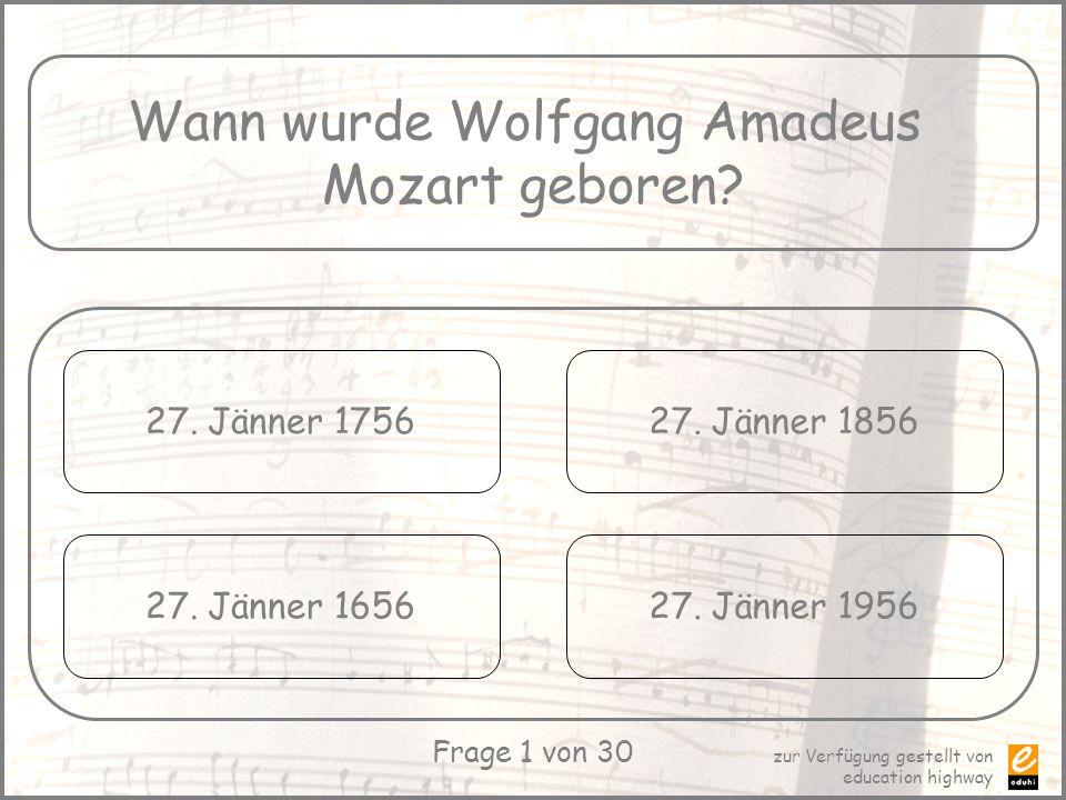 Wann wurde Wolfgang Amadeus