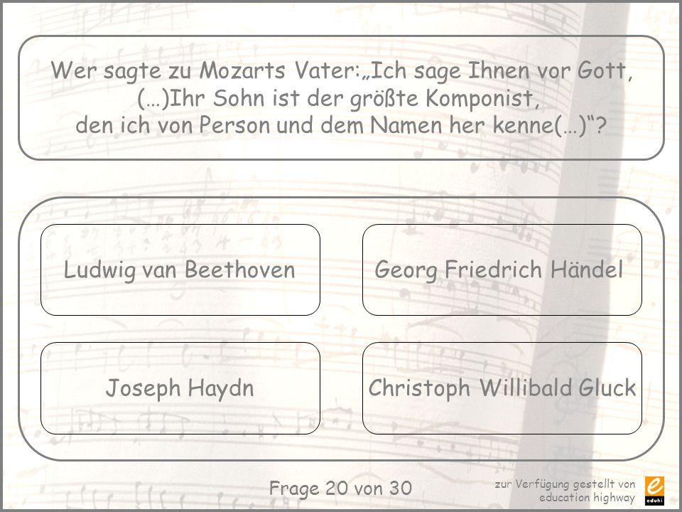 """Wer sagte zu Mozarts Vater:""""Ich sage Ihnen vor Gott,"""