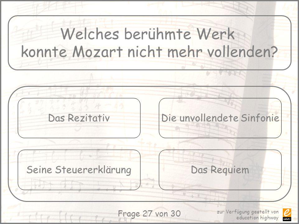 konnte Mozart nicht mehr vollenden