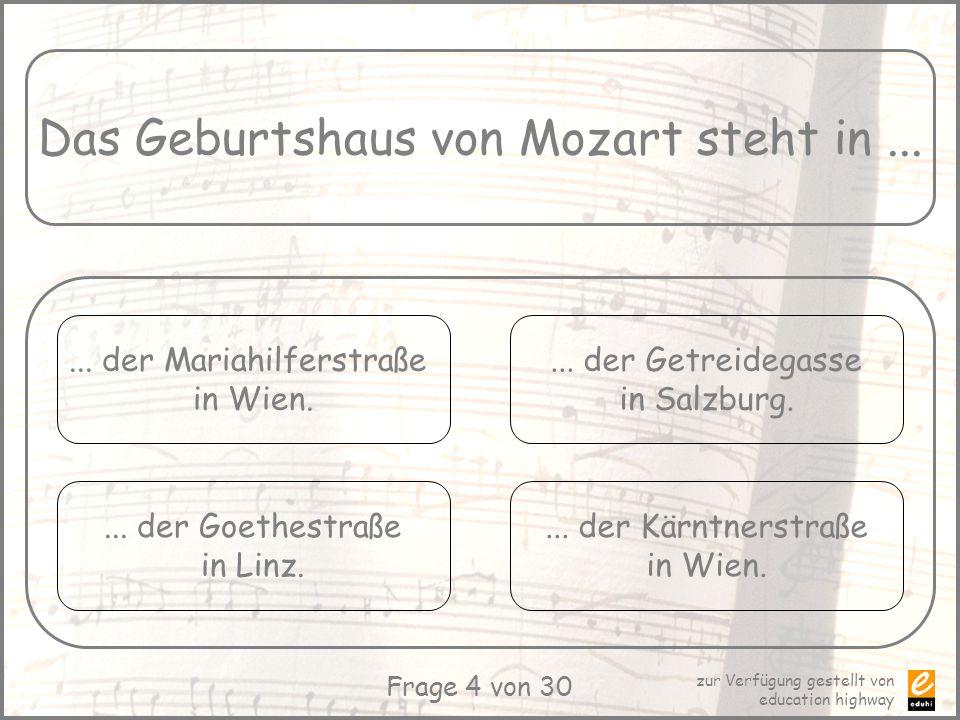 Das Geburtshaus von Mozart steht in ...