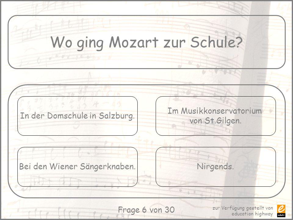Wo ging Mozart zur Schule