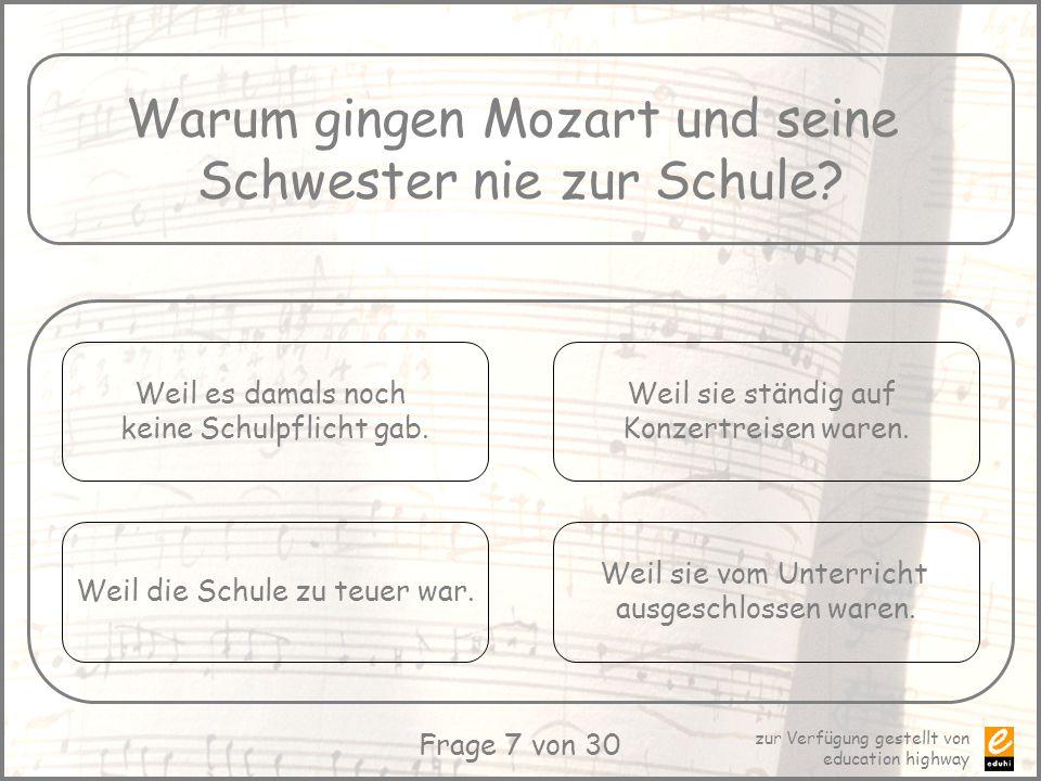 Warum gingen Mozart und seine Schwester nie zur Schule