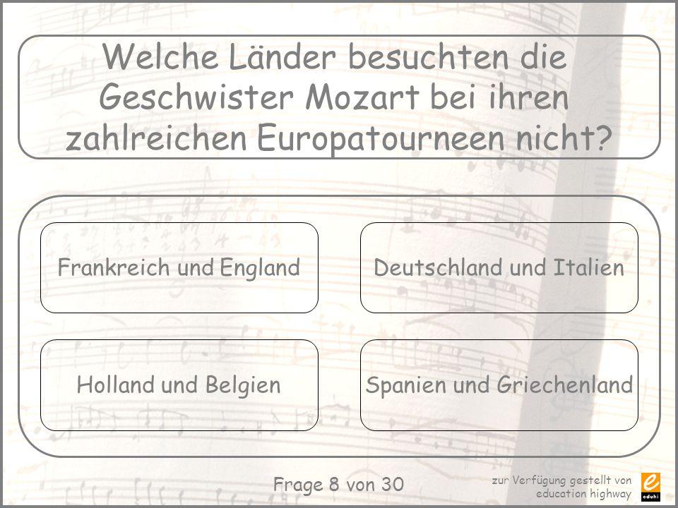 Welche Länder besuchten die Geschwister Mozart bei ihren