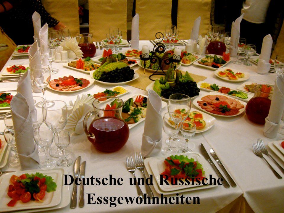 Deutsche und Russische Essgewohnheiten