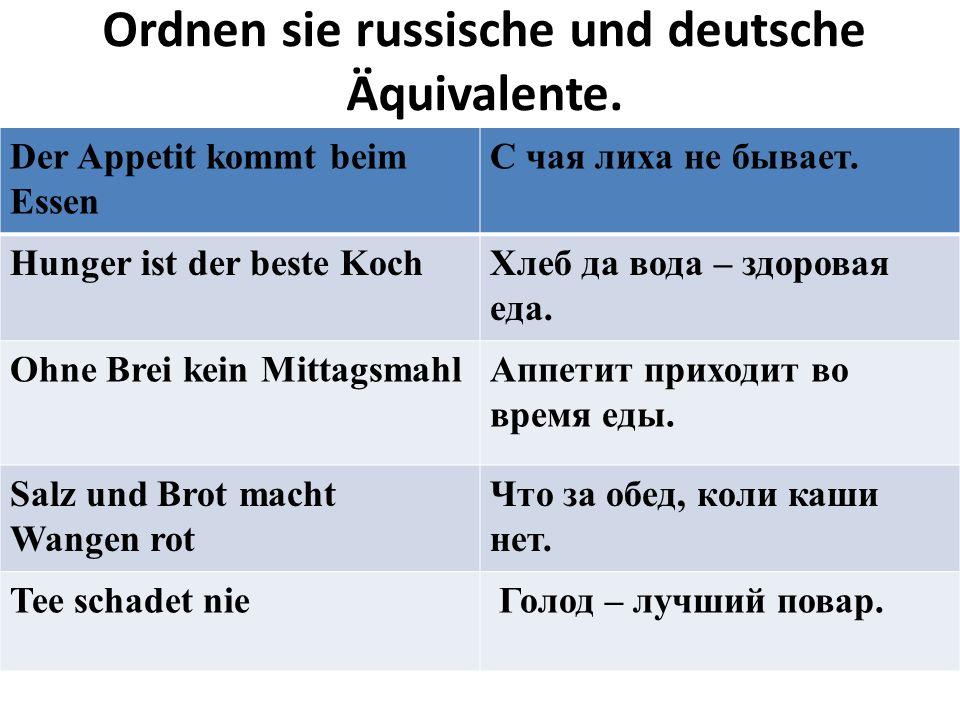Ordnen sie russische und deutsche Äquivalente.