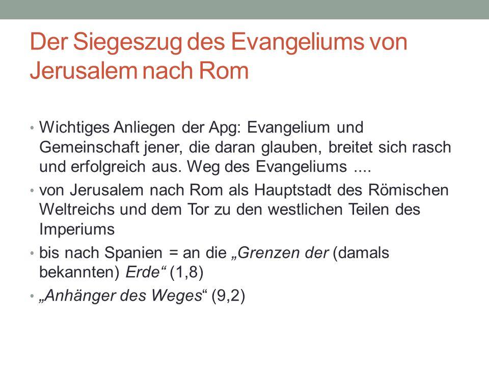 Der Siegeszug des Evangeliums von Jerusalem nach Rom