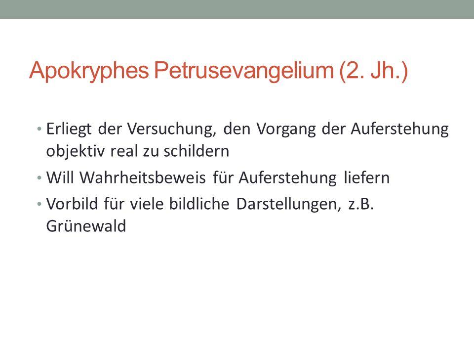 Apokryphes Petrusevangelium (2. Jh.)