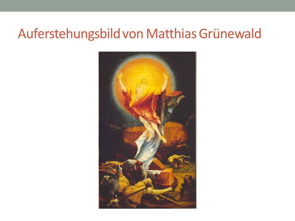 Auferstehungsbild von Matthias Grünewald