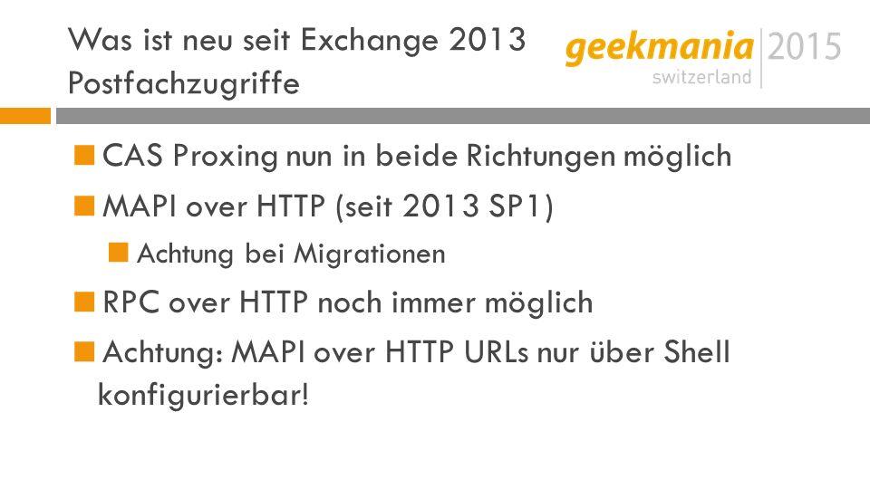 Was ist neu seit Exchange 2013 Postfachzugriffe