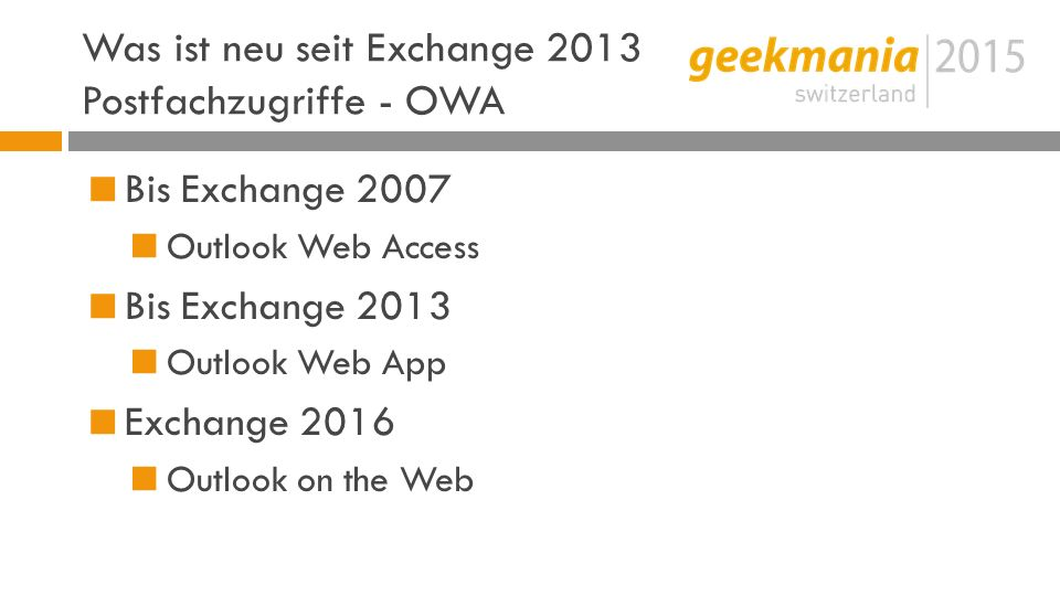 Was ist neu seit Exchange 2013 Postfachzugriffe - OWA