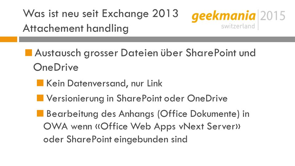 Was ist neu seit Exchange 2013 Attachement handling