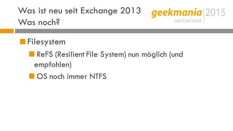 Was ist neu seit Exchange 2013 Was noch