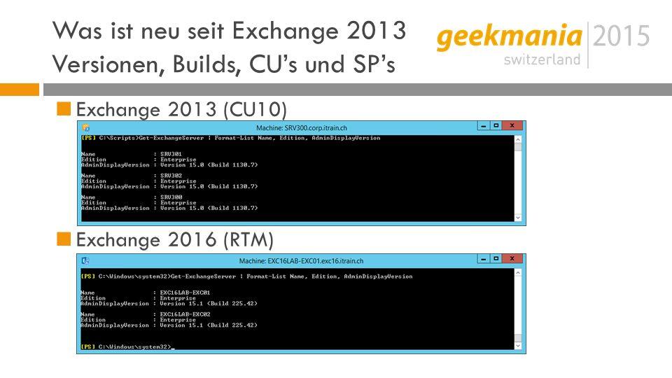 Was ist neu seit Exchange 2013 Versionen, Builds, CU's und SP's