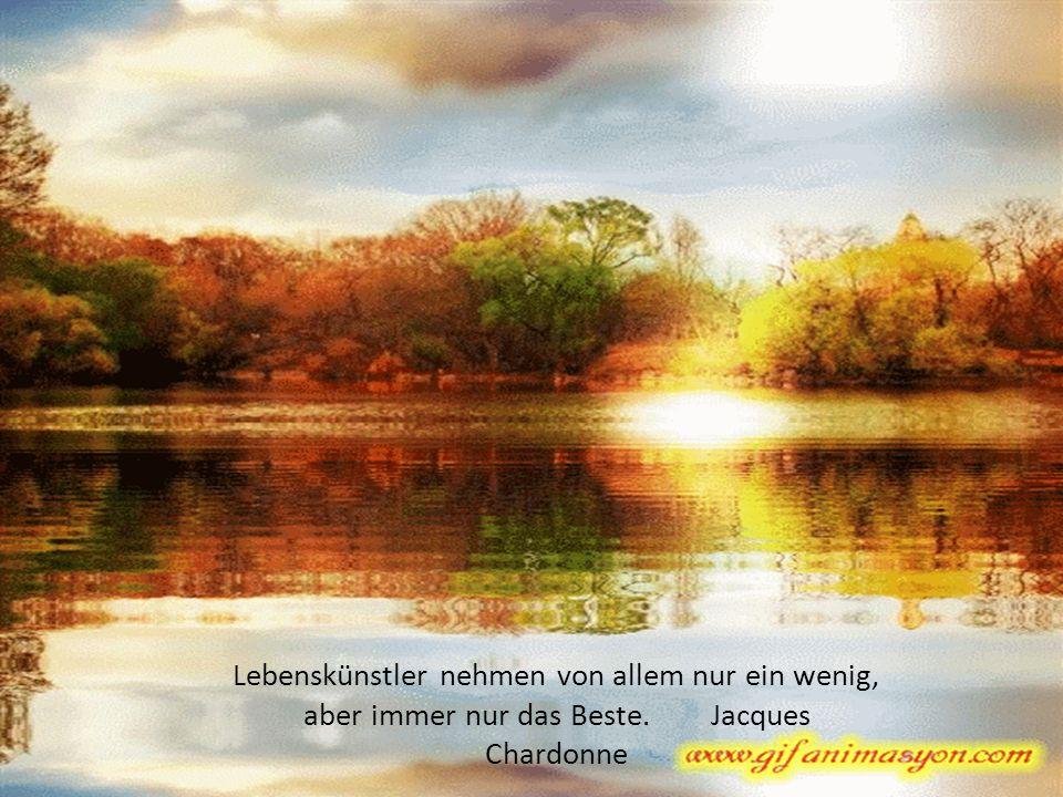 aber immer nur das Beste. Jacques Chardonne