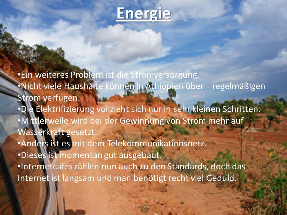 Energie Ein weiteres Problem ist die Stromversorgung.