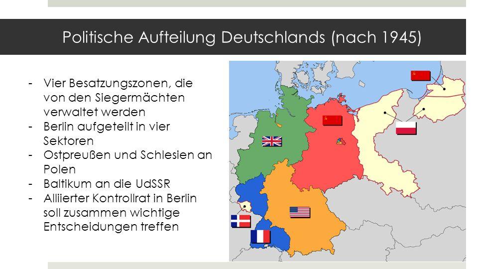 Politische Aufteilung Deutschlands (nach 1945)