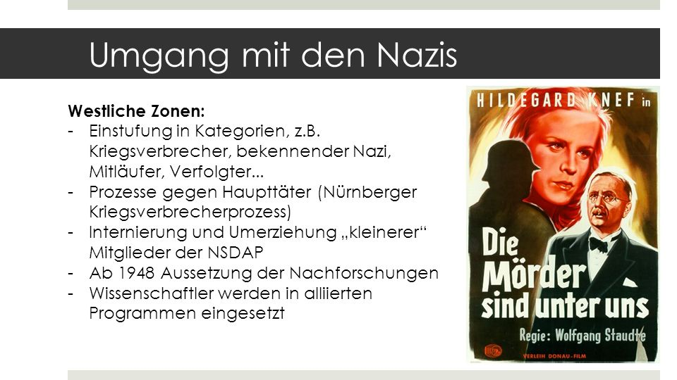 Umgang mit den Nazis Westliche Zonen: