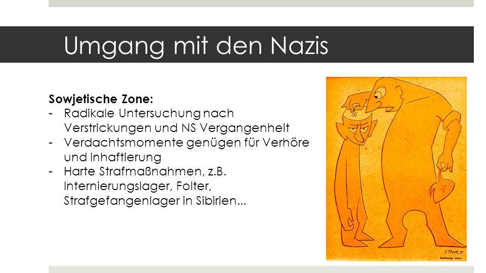 Umgang mit den Nazis Sowjetische Zone:
