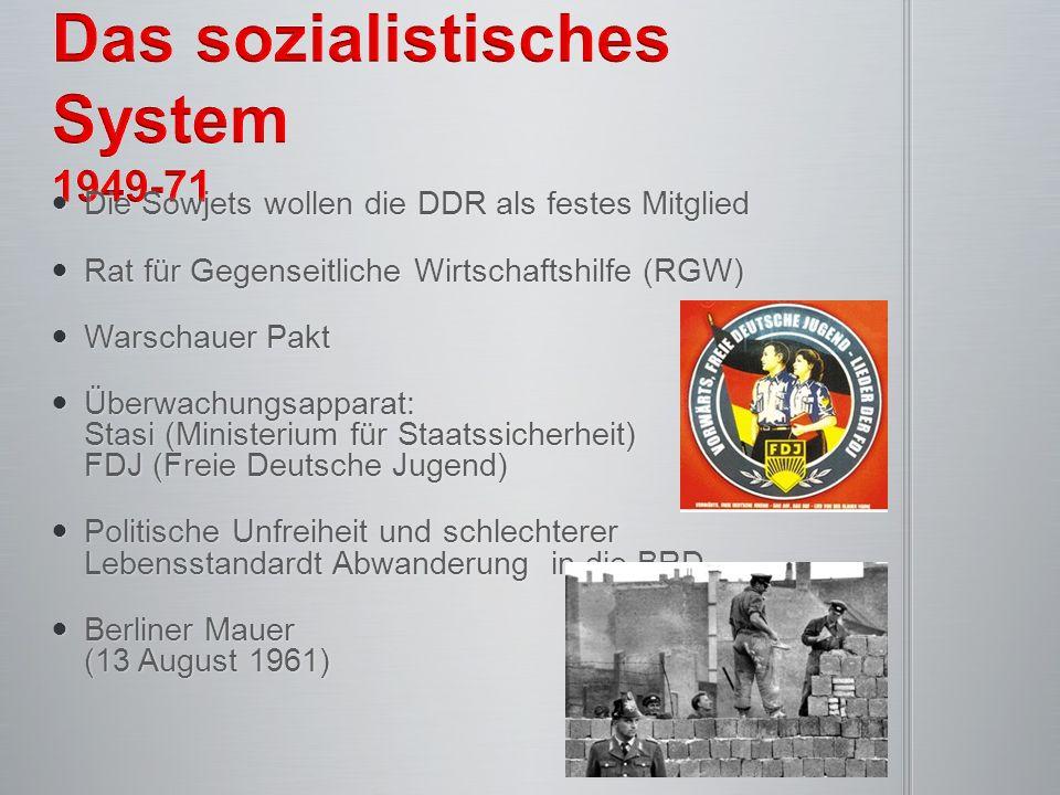 Das sozialistisches System 1949-71