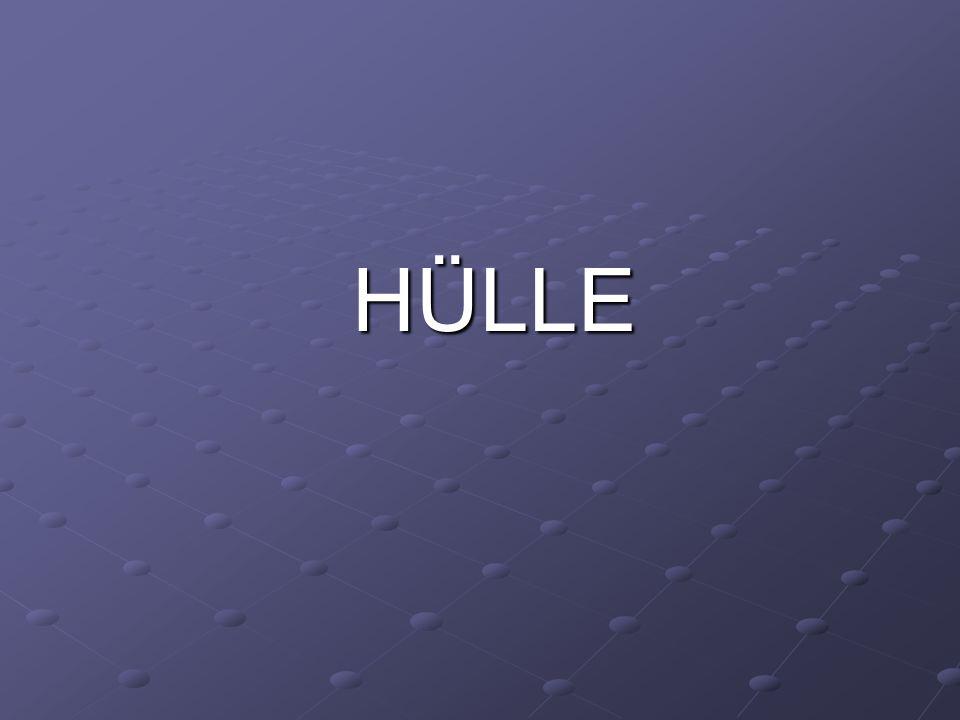 HÜLLE