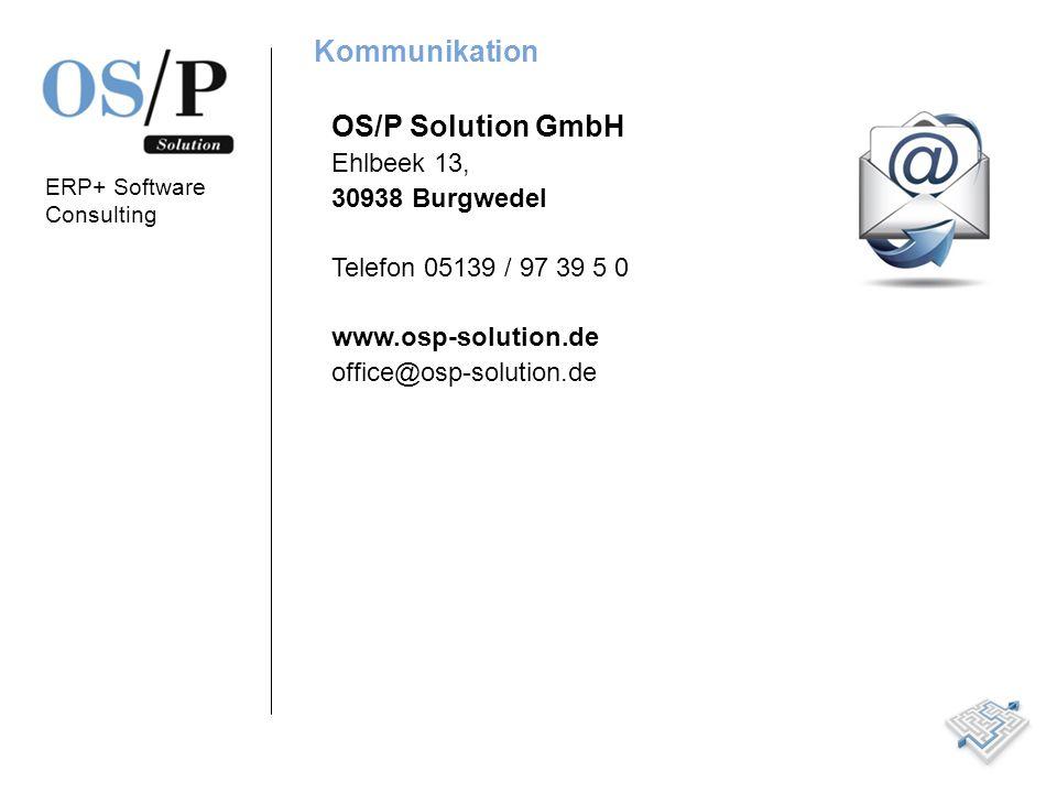 Kommunikation OS/P Solution GmbH Ehlbeek 13, 30938 Burgwedel
