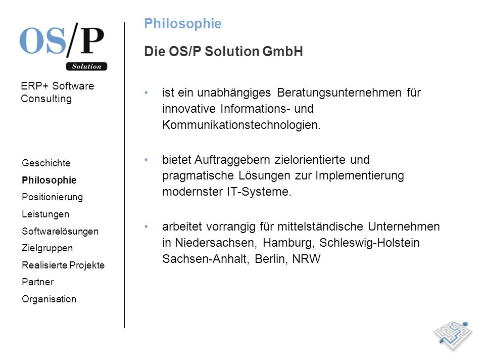 Philosophie Die OS/P Solution GmbH