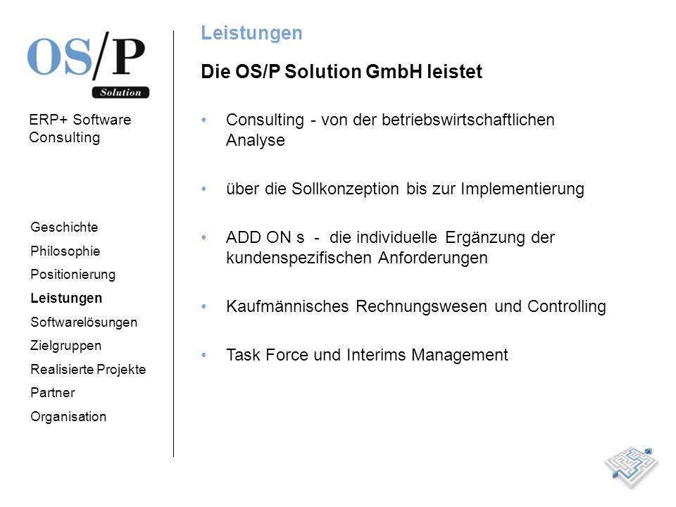 Die OS/P Solution GmbH leistet