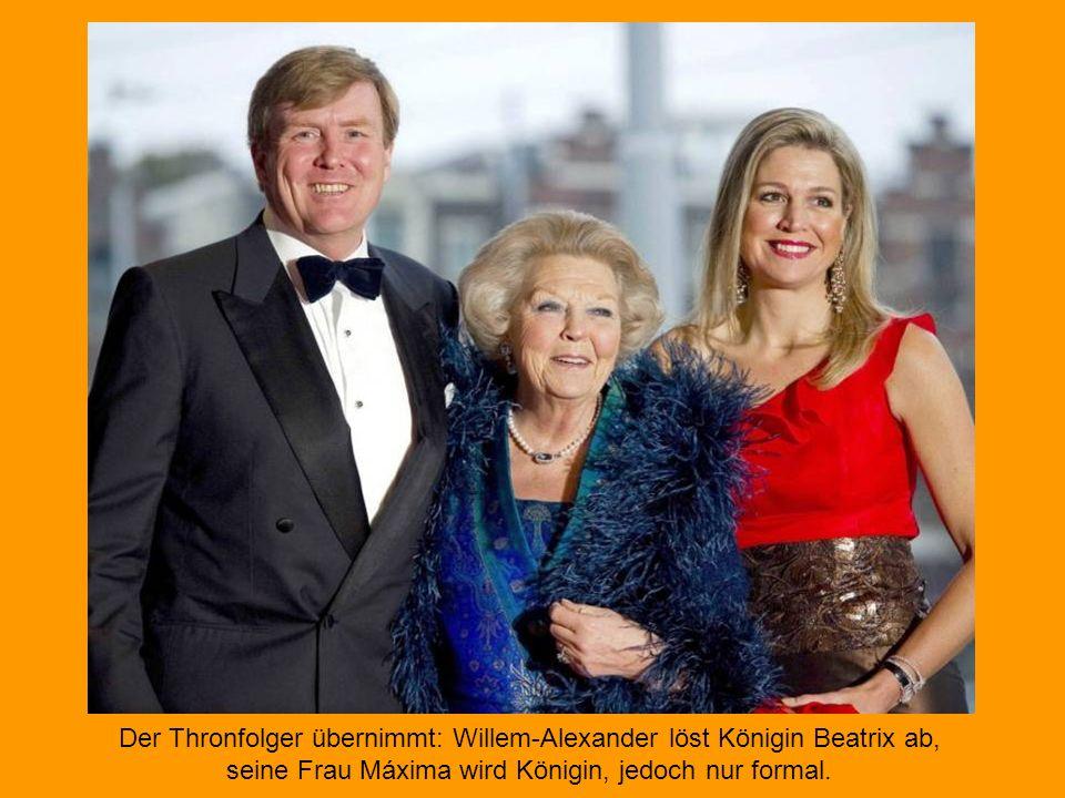 Der Thronfolger übernimmt: Willem-Alexander löst Königin Beatrix ab,