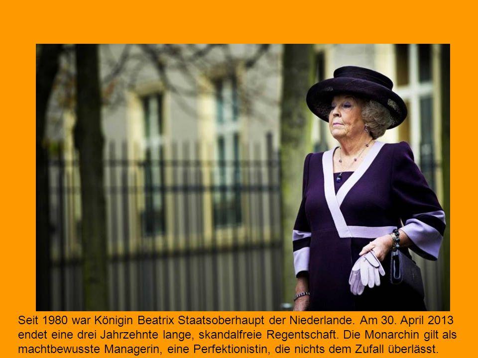 Seit 1980 war Königin Beatrix Staatsoberhaupt der Niederlande. Am 30