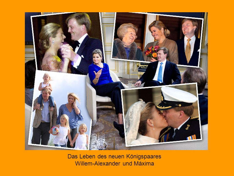 Das Leben des neuen Königspaares Willem-Alexander und Máxima