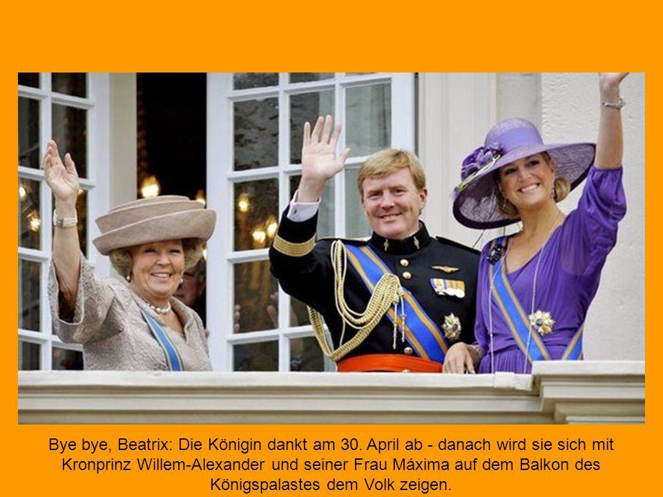 Bye bye, Beatrix: Die Königin dankt am 30