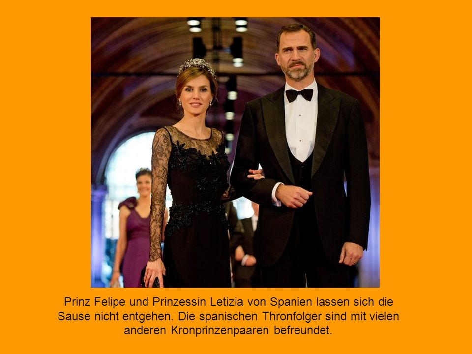 Prinz Felipe und Prinzessin Letizia von Spanien lassen sich die Sause nicht entgehen.
