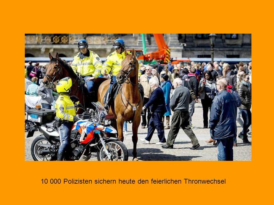 10 000 Polizisten sichern heute den feierlichen Thronwechsel