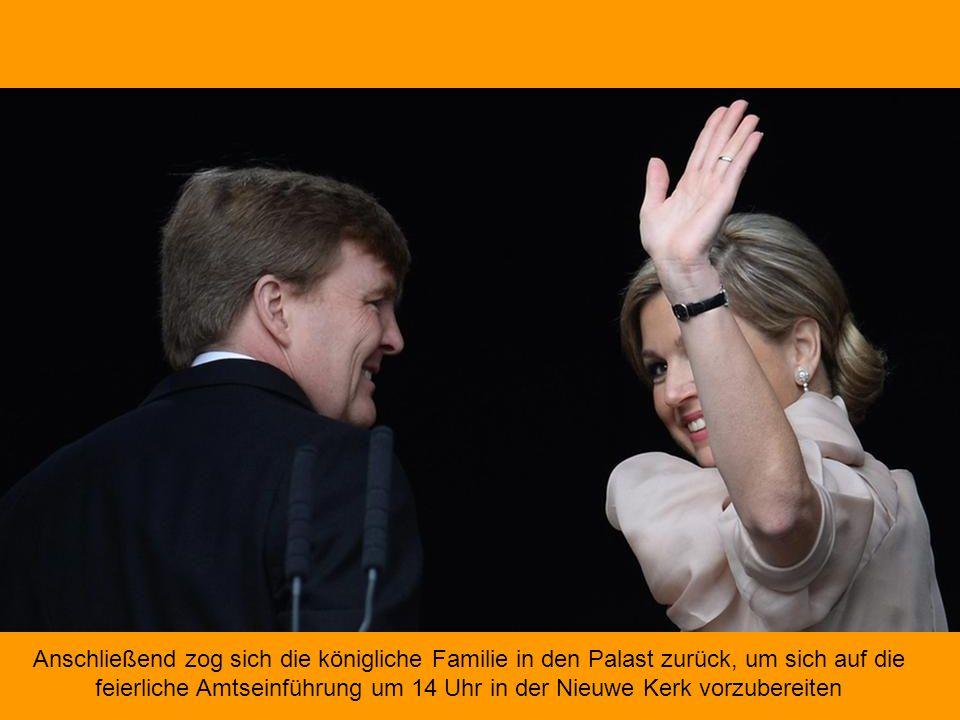 Anschließend zog sich die königliche Familie in den Palast zurück, um sich auf die feierliche Amtseinführung um 14 Uhr in der Nieuwe Kerk vorzubereiten