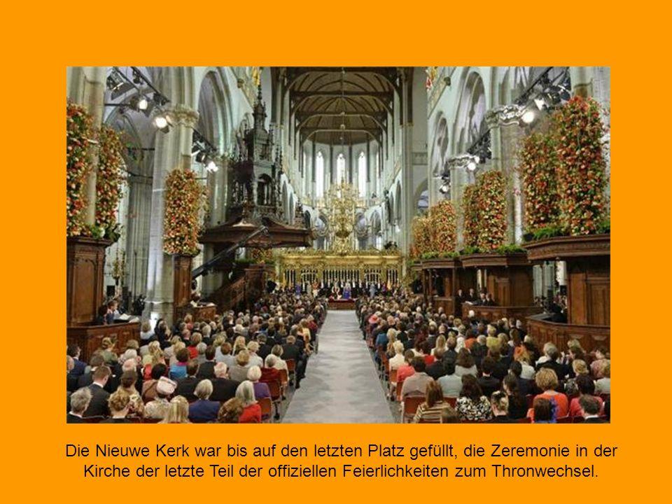 Die Nieuwe Kerk war bis auf den letzten Platz gefüllt, die Zeremonie in der Kirche der letzte Teil der offiziellen Feierlichkeiten zum Thronwechsel.