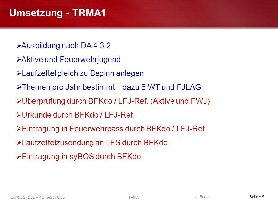 Umsetzung - TRMA1 Ausbildung nach DA 4.3.2 Aktive und Feuerwehrjugend