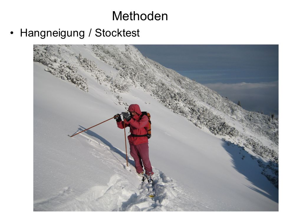 Methoden Hangneigung / Stocktest