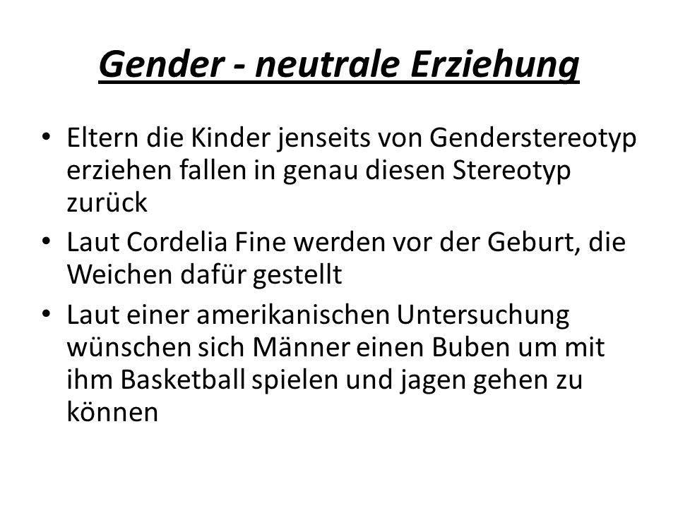 Gender - neutrale Erziehung
