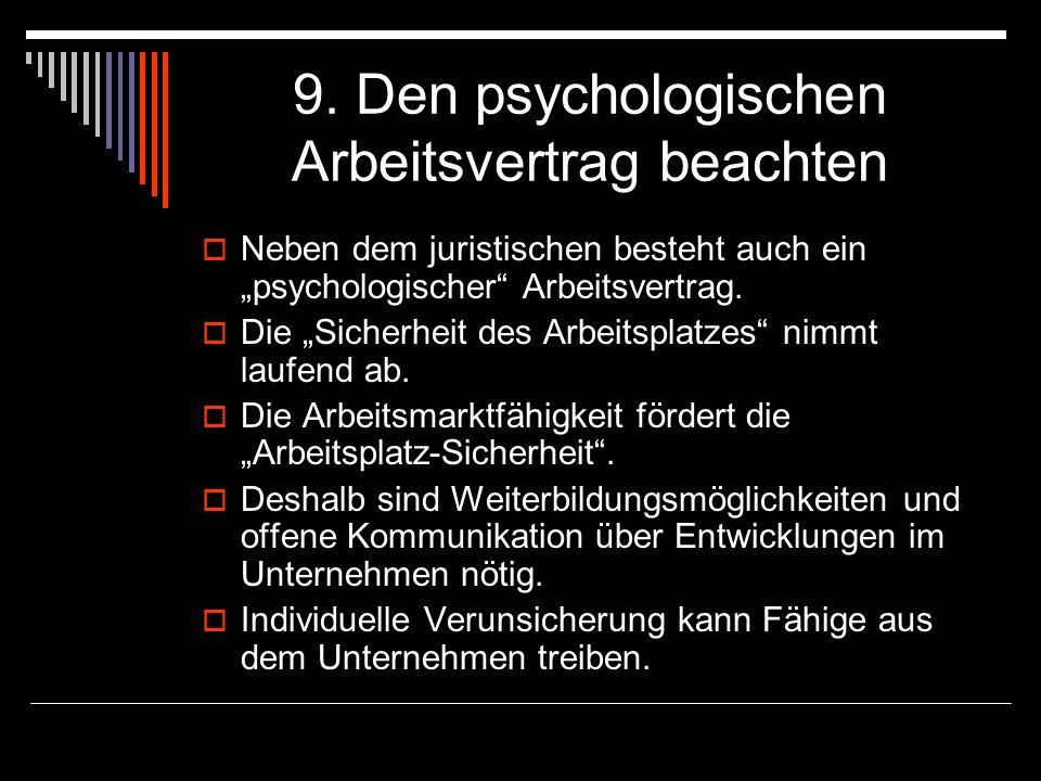 9. Den psychologischen Arbeitsvertrag beachten