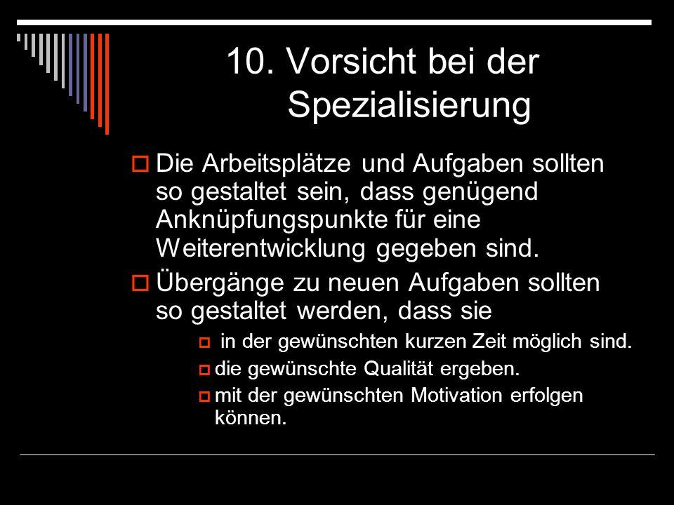 10. Vorsicht bei der Spezialisierung