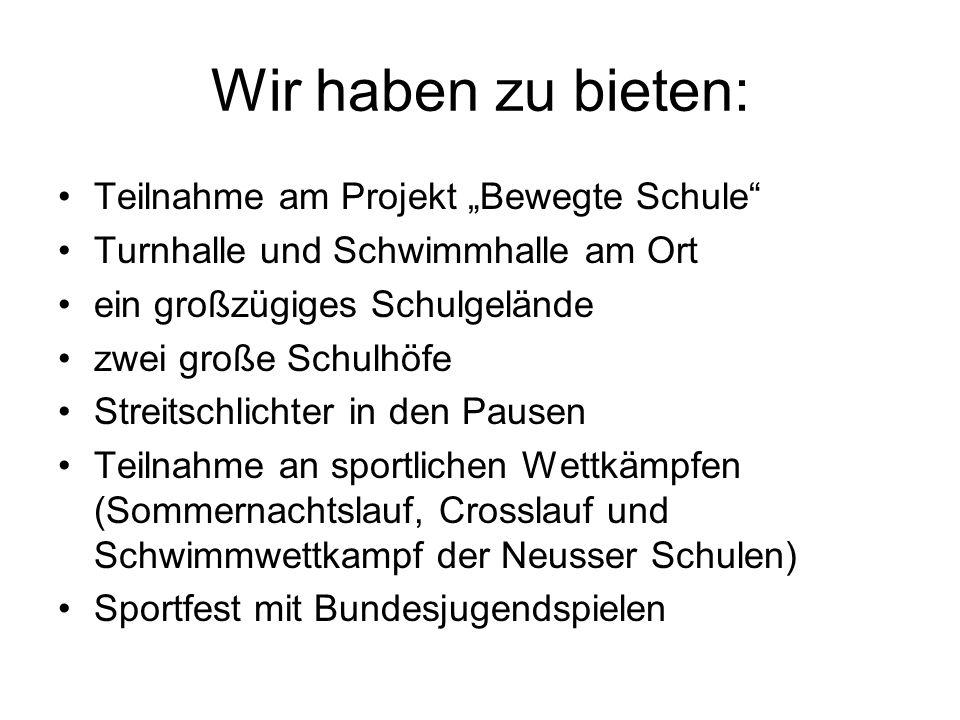 """Wir haben zu bieten: Teilnahme am Projekt """"Bewegte Schule"""